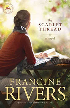 The Scarlet Thread, Francine Rivers