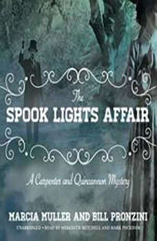 The Spook Lights Affair: A Carpenter and Quincannon Mystery, Marcia Muller;Bill Pronzini