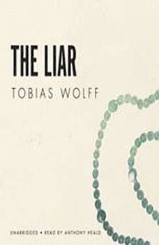 The Liar, Tobias Wolff