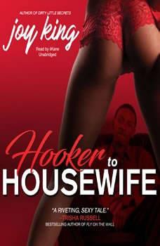 Hooker to Housewife, Joy King
