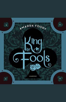 King of Fools, Amanda Foody