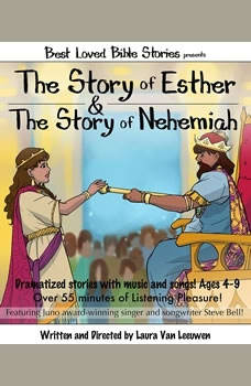 The Story of Esther & The Story of Nehemiah, Laura Van Leeuwen
