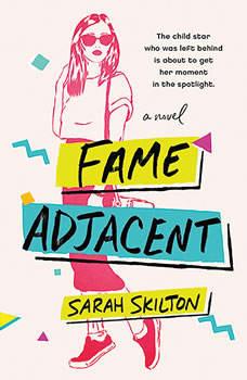Fame Adjacent, Sarah Skilton