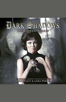 Dark Shadows - The Voodoo Amulet, Mark Thomas Passmore