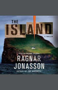 The Island: A Thriller A Thriller, Ragnar Jonasson