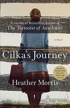 Cilka's Journey: A Novel, Heather Morris