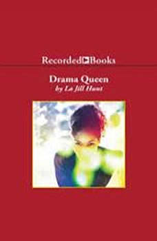 Drama Queen, La Jill Hunt