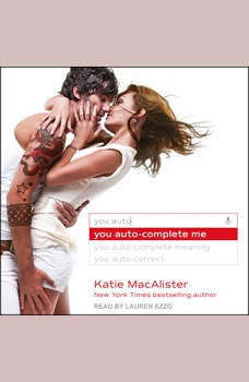 You Auto-Complete Me, Katie MacAlister