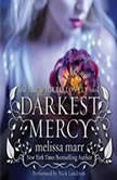 Darkest Mercy, Melissa Marr