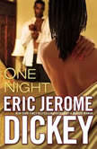One Night, Eric Jerome Dickey