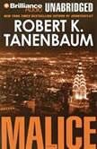 Malice, Robert K. Tanenbaum