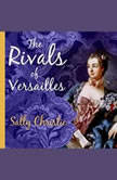 The Rivals of Versailles, Sally Christie