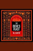 The Devil's Feast, M.J. Carter