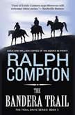 The Bandera Trail, Ralph Compton