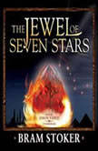 The Jewel of Seven Stars, Bram Stoker
