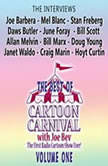 "The Best of Cartoon Carnival, Volume One ""The Interviews"", Joe Bevilacqua"