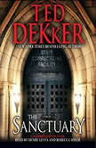 The Sanctuary, Ted Dekker