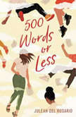 500 Words or Less, Juleah del Rosario