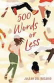 500 Words or Less, Juleah del Rosario