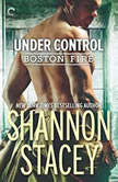 Under Control Boston Fire, Shannon Stacey