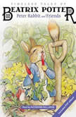 Timeless Tales of Beatrix Potter Peter Rabbit and Friends, Beatrix Potter