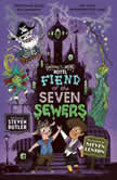 Fiend of the Seven Sewers, Steven Butler