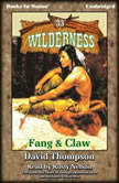 Fang and Claw, David Thompson
