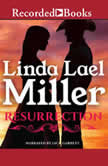 Resurrection, Linda Lael Miller