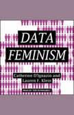 Data Feminism, Catherine D'Ignazio