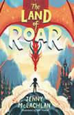 The Land of Roar, Jenny McLachlan