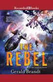 The Rebel, Gerald Brandt