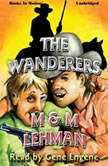 The Wanderers, M&M Lehman