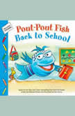 Pout-Pout Fish: Back to School, Deborah Diesen