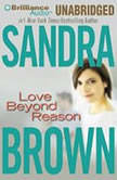 Love Beyond Reason, Sandra Brown