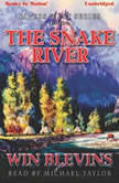 The Snake River, Win Blevins
