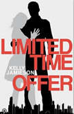 Limited Time Offer, Kelly Jamieson