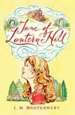 Jane of Lantern Hill, L.M. Montgomery