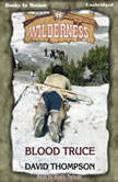 Blood Truce, David Thompson
