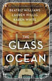 The Glass Ocean, Beatriz Williams