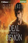 Deal with a Demon, Celeste Easton