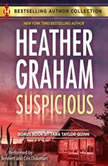 Suspicious w/ Bonus Story: The Sheriff of Shelter Valley, Heather Graham
