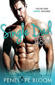 Single Dad Next Door A Fake Marriage Romance, Penelope Bloom