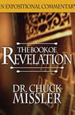 The Book of Revelation: Volume 1, Chuck Missler