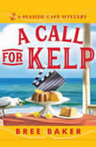 A Call for Kelp, Bree Baker