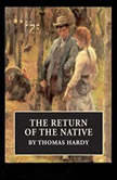 The Return of the Native, Thomas Hardy