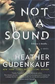 Not a Sound, Heather Gudenkauf