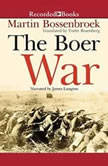 The Boer War, Martin Bossenbroek