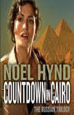 Countdown in Cairo, Noel Hynd