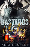 Bastards & Whiskey, Alta Hensley