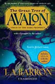 The Great Tree of Avalon, Book One: Child of the Dark Prophecy, T.A. Barron